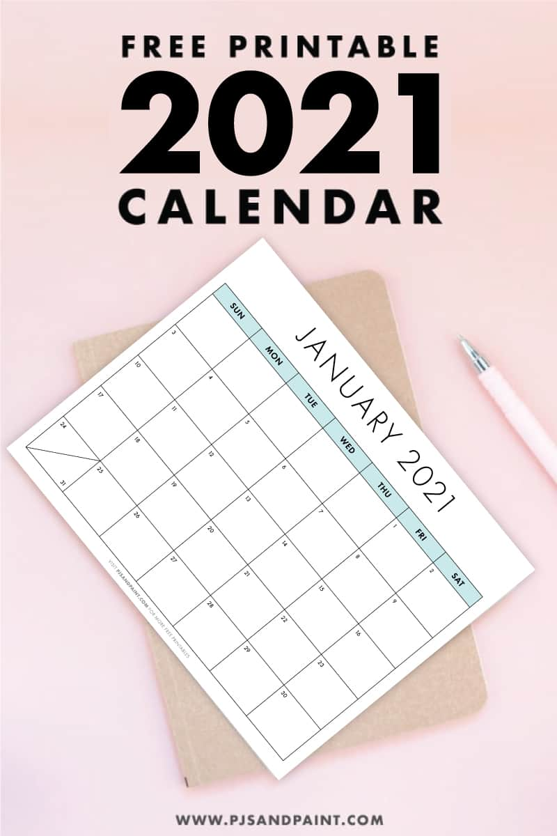 Free Printable 2021 Calendar - Sunday Start - Pjs and Paint