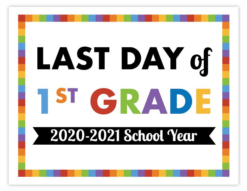 last day of 1st grade 2021